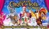 Le Grand Cirque de Noël au Havre
