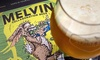Up to 52% Off Brewery Tasting Packages at Melvin Brewing