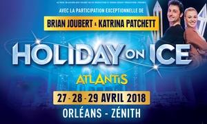 AZ Prod: 1 place en catégorie 2 au prix de la CAT 3 pour Holiday On Ice à Orléans date au choix, à 29 € au Zénith d'Orléans
