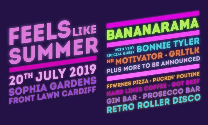 Feels Like Summer Featuring Bananarama, Bonnie Tyler and Mr Motivator, 20  July at Sophia Gardens