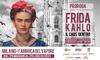 Frida Kahlo, Il Caos Dentro, Milano