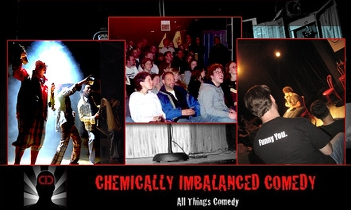 Chemically Imbalanced Comedy - Lakeview: $8 for Four Tickets to Chemically Imbalanced Comedy