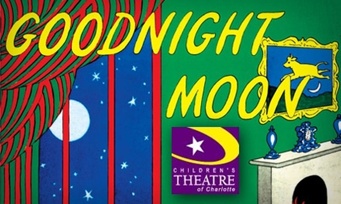 """Children's Theatre of Charlotte - First Ward: $9 for an Opening-Weekend Ticket to """"Goodnight Moon"""" at the Children's Theatre of Charlotte on April 16–18 ($18 Value)"""