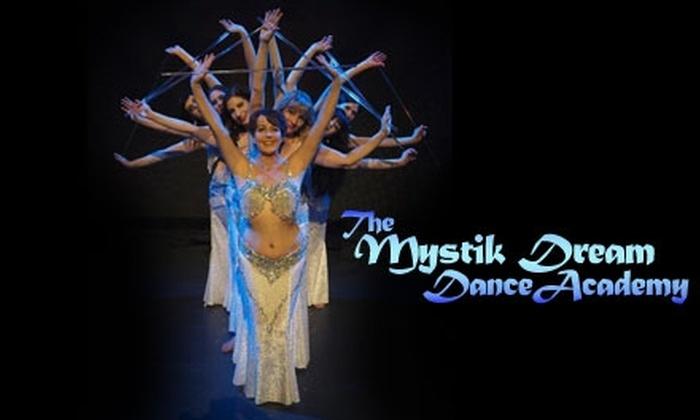 Mystik Dream Dance Company - Northwest Spokane: $20 for a Month of Belly-Dancing Classes at Mystik Dream Dance Company ($40 Value)