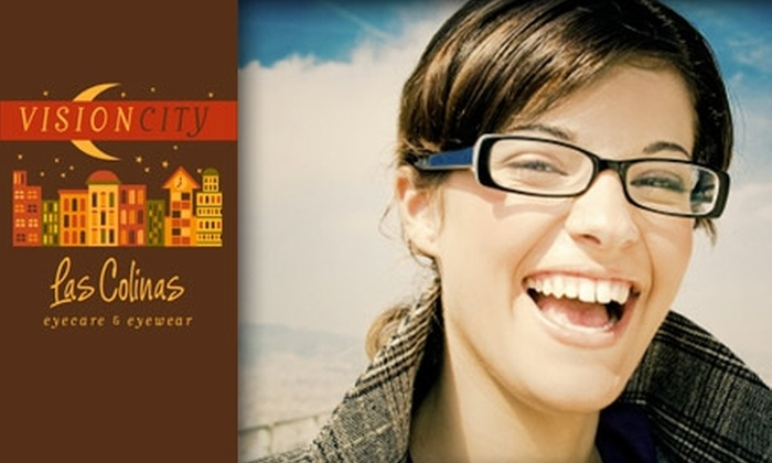 Vision City Las Colinas - Irving: $50 for $200 Worth of Eyewear Plus an Exam at Vision City Las Colinas ($359 Total Value)