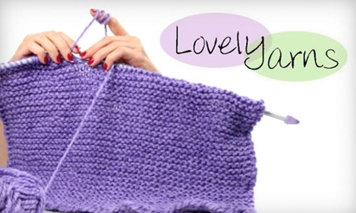 Lovelyarns - Hampden: $25 Beginner Knitting or Crocheting Class at Lovelyarns