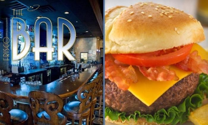 The Frisco Bar  - Legacy Ranch: $10 for $20 Worth of Pub Grub at The Frisco Bar