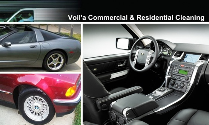 Voil'a Commercial & Residential Cleaning - Washington DC: Half Off Full-Service Auto Detail from Voil'a
