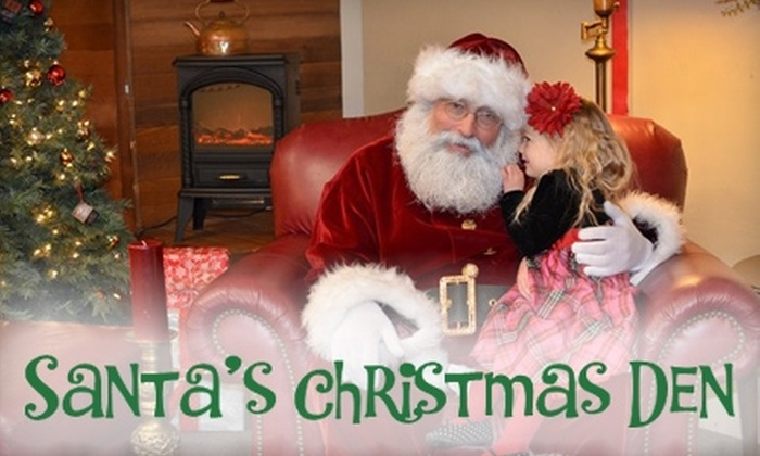 Santa's Christmas Den - Riverside: $10 for a Visit with Santa and One Sheet of Photos from Santa's Christmas Den ($20 Value)