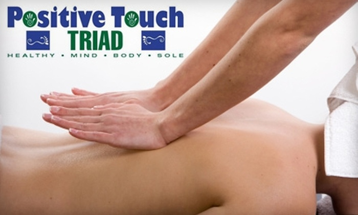 Positive Touch Triad - High Point: $35 for a Full Relaxation Massage and Reflexology Session at Positive Touch Triad ($115 Value)