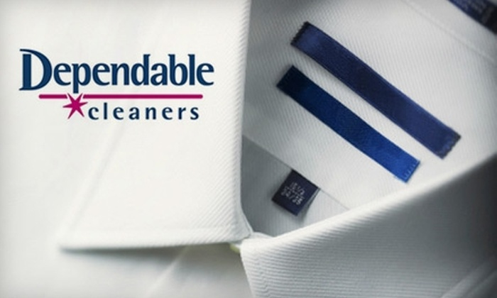 Dependable Cleaners - Multiple Locations: $15 for $30 Worth of Dry-Cleaning Services at Dependable Cleaners. Choose from 16 Locations.