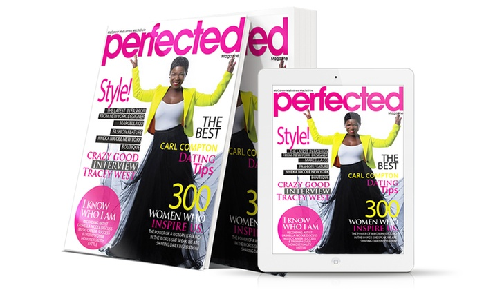 """Perfected Magazine - Fort Worth: $14 for One-Year Subscription to """"Perfected Magazine"""" ($28 Value)"""