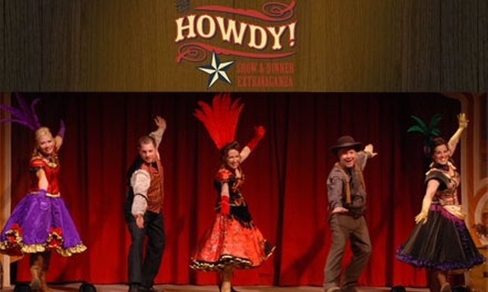 Howdy Dinner Extravaganza - Mesa: $25 for VIP Tickets to Howdy Dinner Extravaganza ($50 Value)