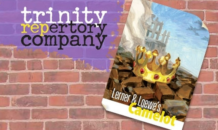"""Trinity Repertory Company - Downtown Providence: $25 Ticket to """"Camelot"""" at the Trinity Repertory Company (Up to $66 Value). Choose from Four Dates."""