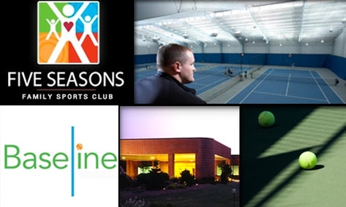 Five Seasons Family Sports Club - Multiple Locations: $45 for a Six-Week Tennis Program Plus Full Club Access at Five Seasons Family Sports Club ($99 Value)