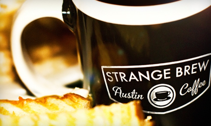 Strange Brew, Austin Coffee - Austin: $15 for Two Lattes, Two Paninis, and a Half-Pound of Specialty Coffee at Strange Brew, Austin Coffee (Up to $32.98 Value)