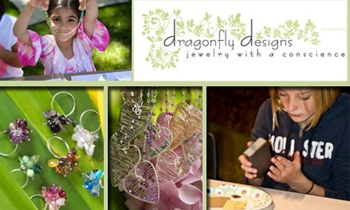 Dragonfly Designs - Sunshine Gardens: $45 for $85 Worth of Jazzy Jewelry, Classes, Camps, Parties, and More from Dragonfly Designs