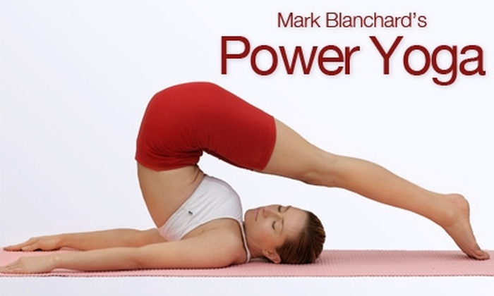 Mark Blanchard's Power Yoga - Multiple Locations: $30 for One Month of Unlimited Yoga at Mark Blanchard's Power Yoga ($60 Value)