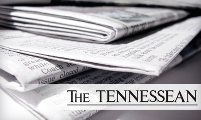 """The Tennessean"" - Nashville: Six-Month Subscription to ""The Tennessean."" Choose from Three Options."