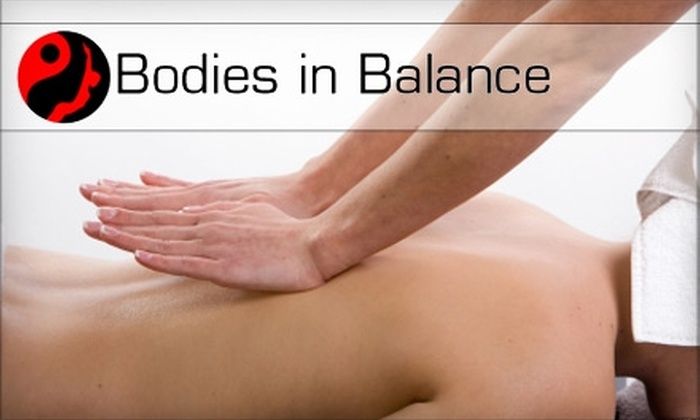 Bodies in Balance - Multiple Locations: $39 for a One-Hour Massage at Bodies in Balance ($80 Value)
