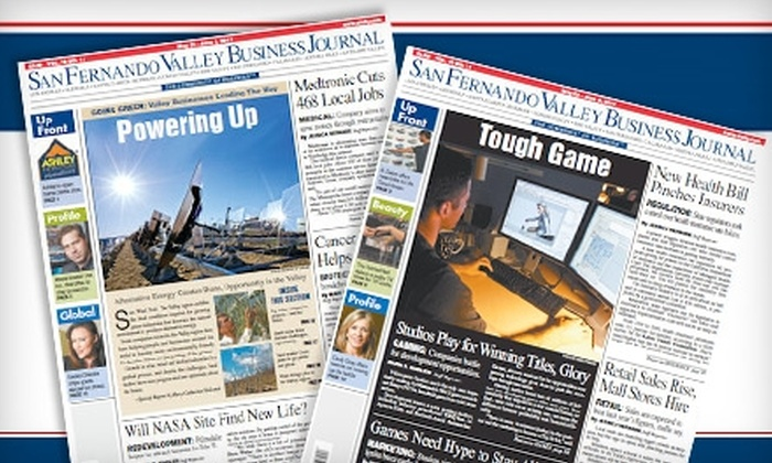 """San Fernando Valley Business Journal"": $15 for a One-Year Subscription to the ""San Fernando Valley Business Journal"" ($44.95 Value)"