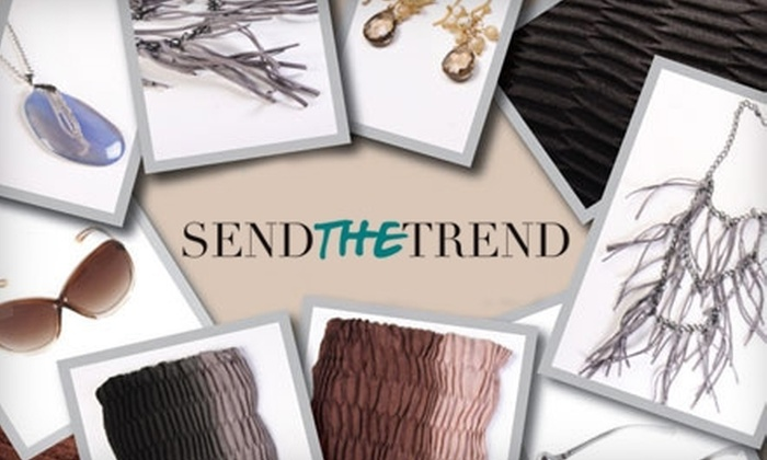 Send the Trend: $30 for Three Accessories from Send the Trend ($89.85 Value)