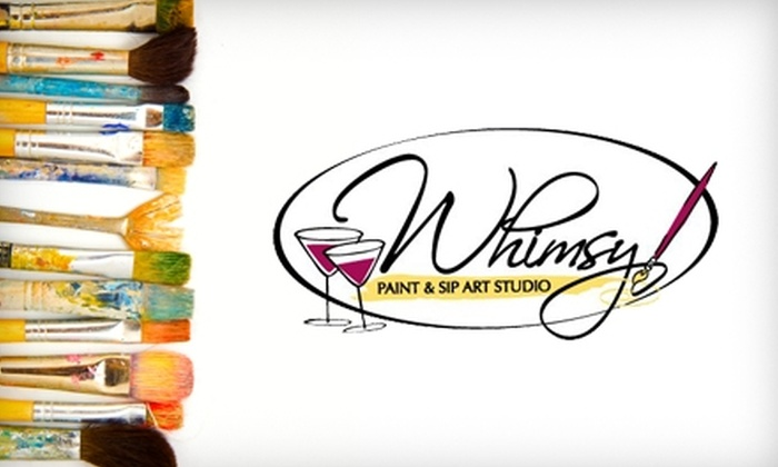 Whimsy Paint & Sip Art Studio - Erie: $22 for Paint & Sip Class at Whimsy Paint & Sip Art Studio ($45 Value)