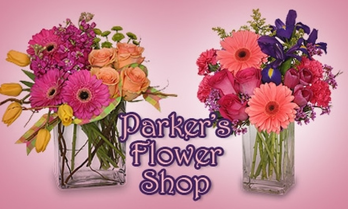 Parker's Flower Shop - Palmyra: $30 for $60 Worth of Floral Arrangements, Gift Baskets, Plants, and More at Parker's Flowers