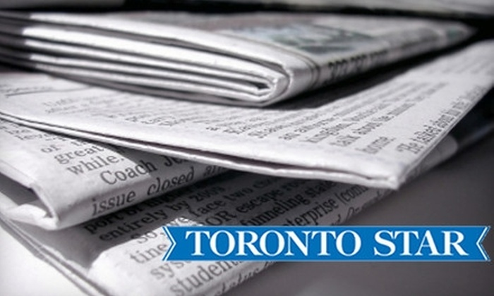 """Toronto Star"" - Toronto (GTA): $15 for a Six-Month Subscription to the Saturday Edition of the ""Toronto Star"" ($37.42 Value)"