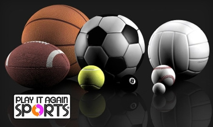Play It Again Sports - Multiple Locations: $10 for $25 Worth of New and Gently Used Sporting Goods at Play It Again Sports