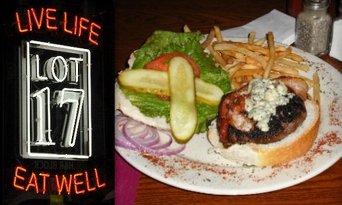 Lot 17 - Bloomfield: $15 for $30 Worth of Upscale Pub Fare and Drinks at Lot 17