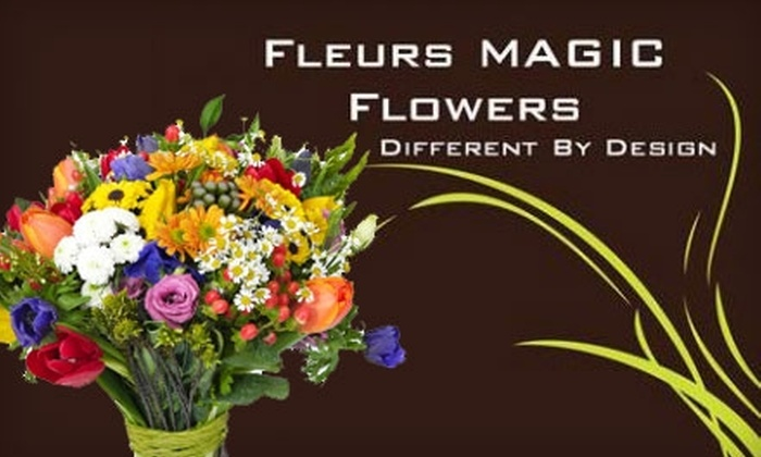 Fleurs Magic Flowers - Chelmsford: $40 for $80 Worth of Flower Arrangements at Fleurs Magic Flowers