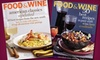 "Food & Wine Magazine - El Paso: $12 for 15 Issues of ""Food & Wine"" Magazine ($24.99 Value)"