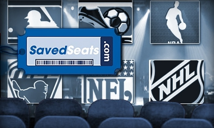 SavedSeats LLC - Chicago: $25 for $50 Toward Any SavedSeats.com Ticket Purchase Plus 10% Off Future Purchases for One Year