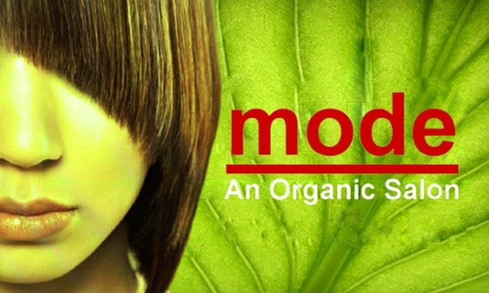 Mode Organic Salon - Multiple Locations: $55 for an Ultimate Summer Salon Experience Package at Mode Organic Salon (Up to $135 Value)