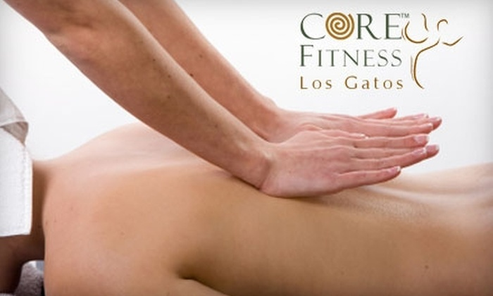 CORE Fitness - Los Gatos: $49 for One-Hour Massage at CORE Fitness ($109 Value)