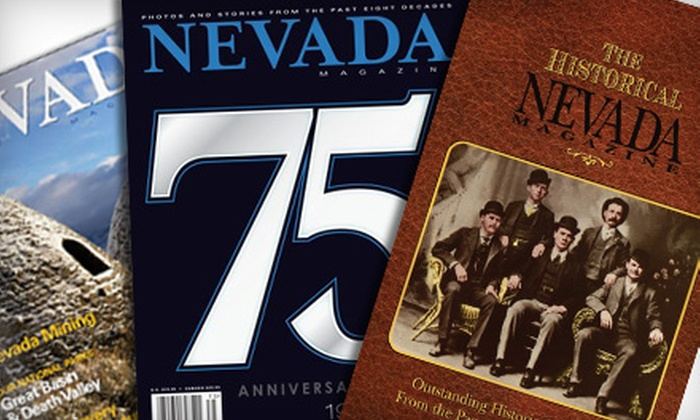 """Nevada Magazine"" - Las Vegas: $15 for a One-Year Subscription to ""Nevada Magazine"" and ""The Historical Nevada Magazine"" Book ($29.90 Value)"