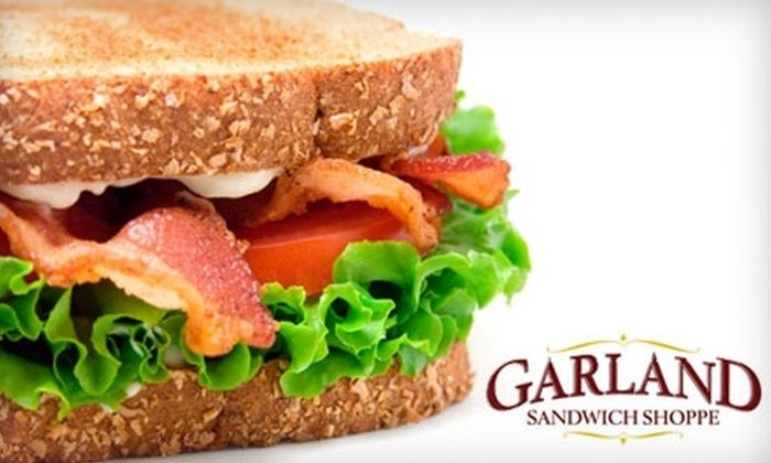 Garland Sandwich Shoppe - Northtown: $5 for $10 Worth of Sandwiches, Soups, and More at Garland Sandwich Shoppe