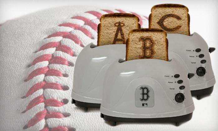 MLB Original ProToast Toaster: $26 for an MLB Original ProToast Toaster ($39.99 Value). 29 Teams Available.