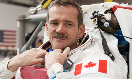 Colonel Chris Hadfieldat World Trade and Convention Centre on Sunday, November 16 (Up to 52% Off)