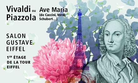 """concert de musique classique : """"Vivaldi"""", """"Ave Maria"""", """"Tangos""""avec champagne, date au choix dès 24 € à la Tour Eiffel"""