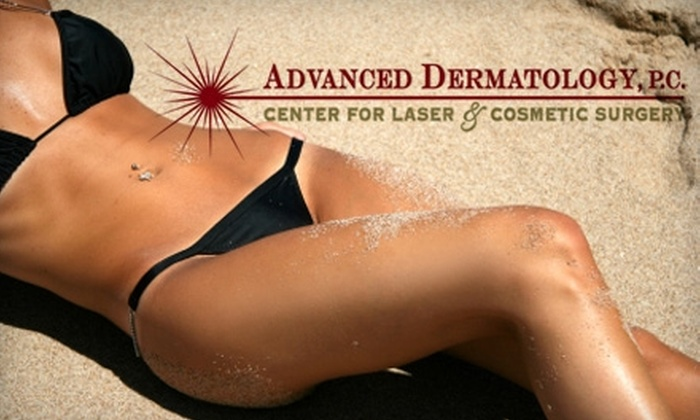 Advanced Dermatology, P.C. - Multiple Locations: Treatments at Advanced Dermatology Center for Laser and Cosmetic Surgery. Choose from Three Options.