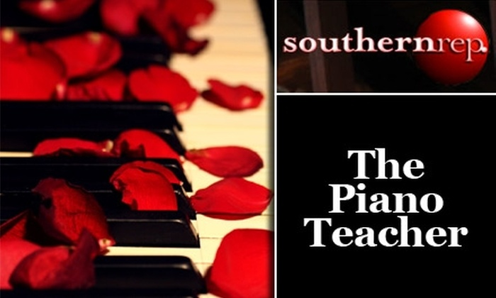 """Southern Rep Theatre - French Quarter: $15 Ticket for """"The Piano Teacher"""" at Southern Rep Theatre (Up to $29 Value). Multiple Dates Available."""