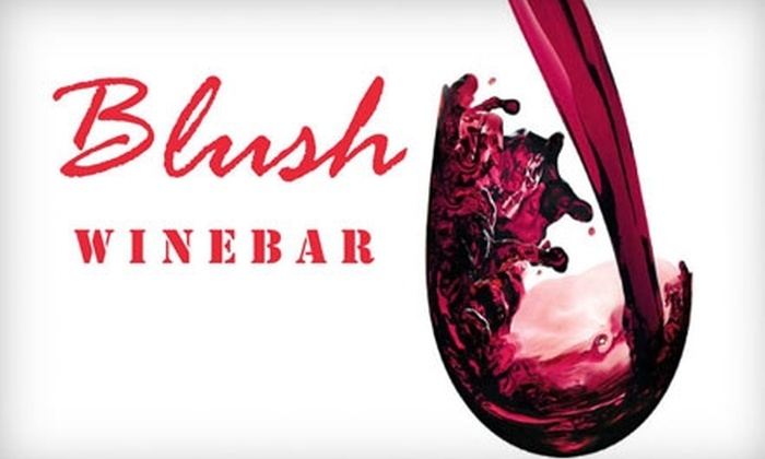 Blush Wine Bar - Federal Hill: $20 for $40 Worth of Wine, Small Plates, and More at Blush Wine Bar