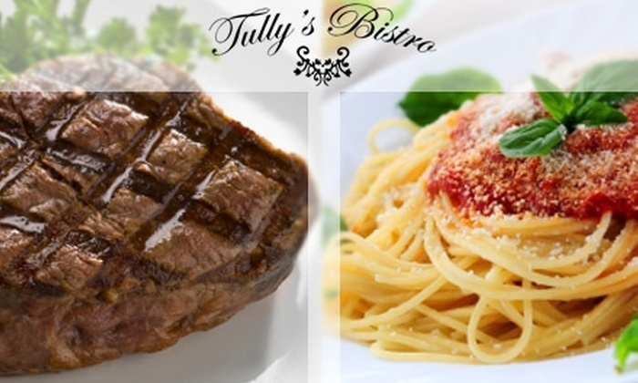 Tully's Bistro - Hartsville/Trousdale County: $25 for $60 Worth of American-French Fusion Fare and Drink at Tully's Bistro
