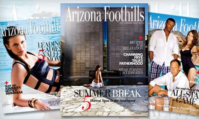 "Arizona Foothills Magazine: $12 for a 12-Month Subscription to ""Arizona Foothills Magazine"" ($24 Value)"