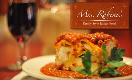 $20 Groupon to Mrs. Robino's - Mrs. Robino's in Wilmington