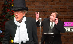 """A Christmas Carol"": Lamplighters Community Theatre: Orson Welles presents...""A Christmas Carol"" Radio Show on November 27–December 20"