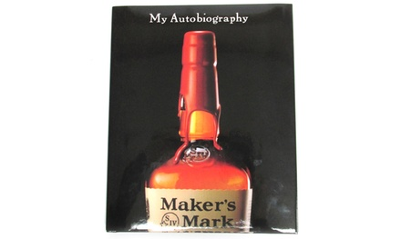 Maker's Mark: My Autobiography Book