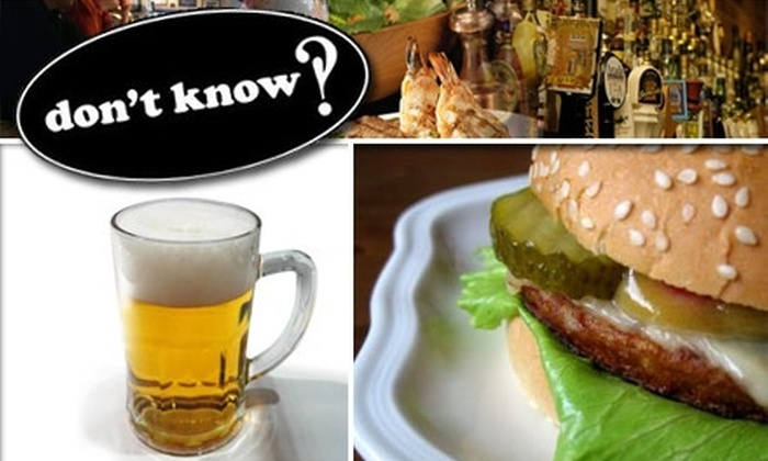 Don't Know Tavern - Riverside: $15 for $30 Worth of Refined Pub Grub and Drinks at Don't Know Tavern